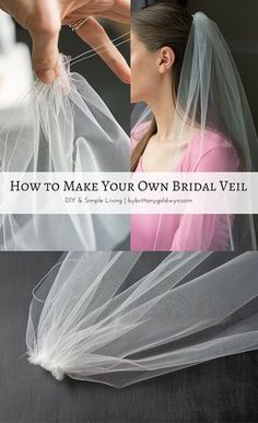 I Had No Idea Making A Bridal Veil Was So Easy Check Out This Tutorial