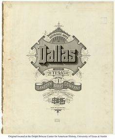 Sanborn Insurance map - Texas - DALLAS - 1905   #typography #lettering   100% 3400 × 4094 pixels  The Typography of Sanborn New York City Maps http://annyas.com/typography-of-sanborn-new-york-city-maps/  Sanborn map company logo and lettering  http://annyas.com/sanborn-map-company-logo-lettering/