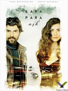 Kara Para Aşk - Kara Para Aşk Please vote for most omer and elif