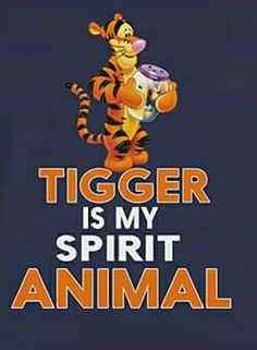 Tigger is my spirit animal 😄 Winnie The Pooh Pictures, Winnie The Pooh Quotes, Winnie The Pooh Friends, Eeyore Quotes, Tigger Disney, Tigger And Pooh, Pooh Bear, Cute Quotes, Funny Quotes