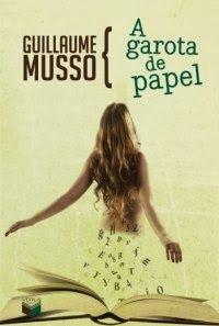 Bebendo Livros: A Garota de Papel - Guillaume Musso