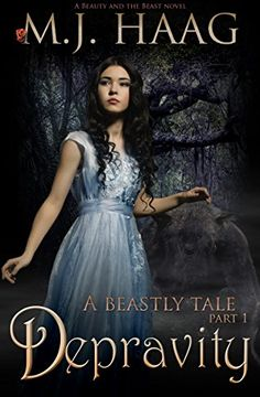 Depravity: A Beauty and the Beast Novel (A Beastly Tale Book 1) by M.J. Haag http://www.amazon.com/dp/B00XK5GO9I/ref=cm_sw_r_pi_dp_xQMYvb16GGB11