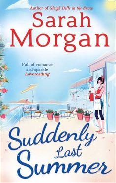 Sarah Morgan - Suddenly Last Summer
