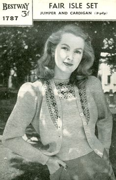 1940's fair isle twinset. The direction and placement of the patterning on the cardigan is nice.