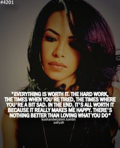 Aaliyah Quotes on Pinterest | Aaliyah, Rare Photos and Stay True