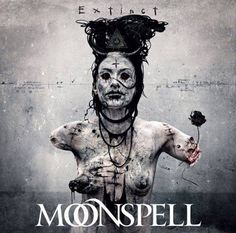 Moonspell - Extinct (2015) [Deluxe Edition]  Gothic Metal band from Portugal  #Moonspell #GothicMetal