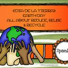 Earth Day «DIA DE LA TIERRA» All about Reduce,... by My Spanish Island | Teachers Pay Teachers