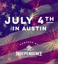 july 4th weekend austin tx