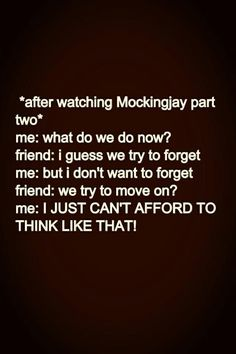 Theres gonna b two parts of mockingjay y? Thats gonna b forever to wait and c what goes on in part two