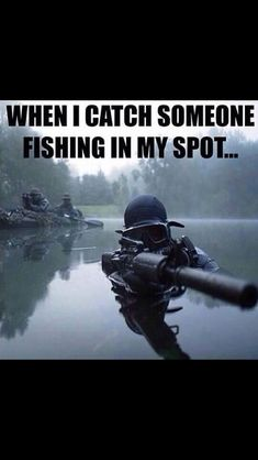 Don't mess with anyone's fishing spot.