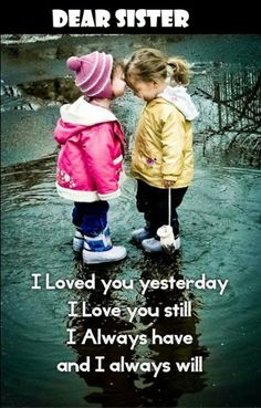 Happy birthday wishes for sister,funny message images from brother.Happy birthday little sister,big sister, cousin sis greetings cards messages with hd pictures. Little Sister Quotes, Sister Poems, Brother Sister Quotes, Love My Sister, Dear Sister, Sister Sayings, Best Quotes For Sister, Funny Quotes For Sisters, Inspirational Quotes For Sisters