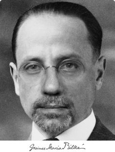 """""""Meine Seele sei weit, sei weit, dass dir das Leben gelinge!"""" Rainer Maria Rilke (1875 - 1926), österreichischer Erzähler und Lyriker"""