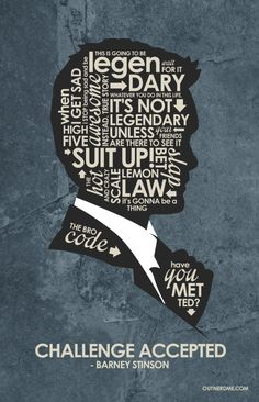 How I met your mother – Barney Quote Poster by outnerdme on DeviantArt How I Met Your Mother ~ TV Series Quotes Poster by Stephen Poon Barney Quotes, Barney Stinson Quotes, How I Met Your Mother, Frases Himym, Barney And Robin, Movies And Series, Tv Series, Comedy Series, Ted Mosby