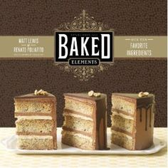 Baked Elements from the fabulous Brooklyn bakery, Baked.  Comes out this Fall, can't wait!