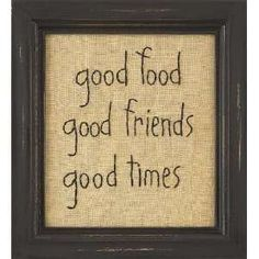 Primitive Sayings   Food Good Friends Good Times Country Rustic Primitive: Home & Kitchen