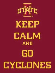 Keep calm and GO CYCLONES!