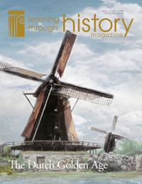 Learning Through History Magazine - The Dutch Golden Age
