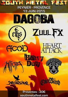 South Metal Fest, le festival de Metal du Sud de la France le 13 juin 2015 recevra Dagoba, A.C.O.D., Heavy Duty et bien d'autres groupes...