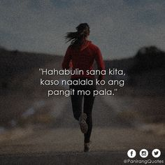 Bitterness Quotes, Pinoy Quotes, Patama Quotes, Hugot Lines, Tagalog, Pick Up Lines, Eccentric, Puns, Humor