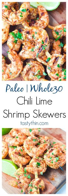 Chili Lime Shrimp Skewers (Whole30 Paleo) - full of huge flavor and ready in 30 minutes! A fast weeknight winner, also great for company! | tastythin.com