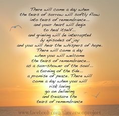 There will be a day..   Grief, healing, childloss  fb.com/thecarsonproject