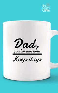 Gift For Dad From Son – Coffee Novelty Mug -  White - 11oz