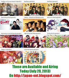 Anime and Dorama Airing Today (July 29, 2013) on our blog.. visit http://japan-ent.blogspot.com/