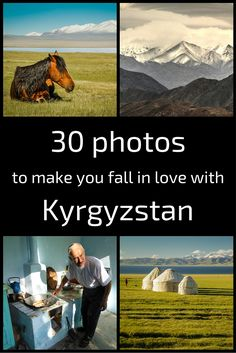 Kyrgyzstan - 30 pictures which will make you fall in love with the country! - horses, mountains, lakes, yurts, people... - Click and discover the beauty!