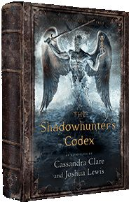 Shadowhunters Codex (I want this book so bad. I can't believe it came out on my birthday)