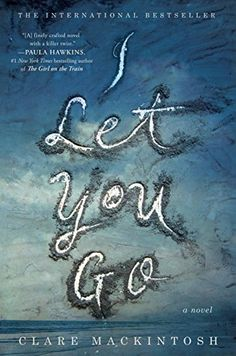 Download I Let You Go by Clare Mackintosh - BookBub