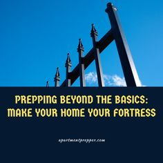 Prepping Beyond The Basics: Make Your Home Your Fortress – Apartment Prepper Urban Survival, Wilderness Survival, Sight Lines, Safe Room, Dog Signs, Zombie Apocalypse, Emergency Preparedness, Being A Landlord, Survival Skills