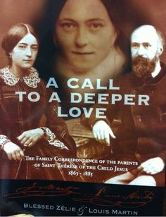 A Call to a Deeper Lover: The Family Correspondence of the Parents of St Therese of the Child Jesus