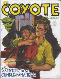 La sentencia se cumple al amanecer. Ed. Cliper, 1950 (Col. El Coyote ; 107)