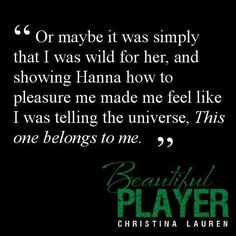 Beautiful player - Will & Hanna are the best Beautiful Player, Beautiful Series, Book Tv, Book Series, Book Quotes, Me Quotes, Books To Read, My Books, Player Quotes