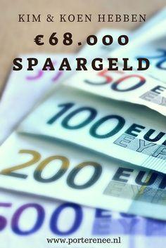 Kim en Koen hebben 68.000 euro spaargeld. Ze geven een kijkje in hun kasboekje #sparen #besparen #porterenee #kasboekje Euro, Saving Money, Budgeting, Van, Business, Funny, Inspiration, Earn Money, Blogging