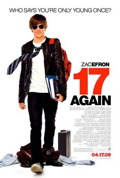 17 Again. And, again and again. We love this movie.