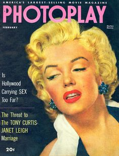 """Marilyn Monroe on the cover of    """"Photoplay"""" magazine, February 1953, USA. Photo by Frank Powolny, 1952."""