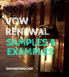 Vow Renewal Samples and Examples. #vowrenewal #examples #samples