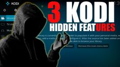 3  KODI HIDDEN FEATURES (Tips & Tricks)