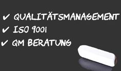 QM Leistungen ➜ Qualitätsmanagegment Beratung ➜ DIN EN ISO 9001 - QM Kontor ➜ Qualitätsmanagement Beratung ➜ DIN EN ISO 9001