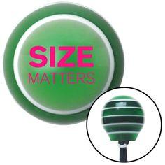 Pink Size Matters Green Stripe Shift Knob with M16 x 15 Insert