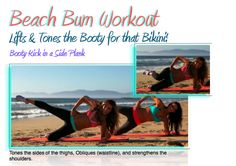 Beach Bum Workout with Tone It Up http://toneitup.com/blog.php?Throw-Back-Thursday-s-Beach-Bum-Workout-4996