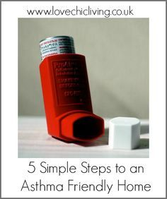 """""""Simple Steps for an Asthma -Friendly Home""""---Some of these are new to me!"""