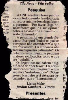 O PT de Dilma responde: - Que fome? De comida ou de justiça? O povo responde: - Os dois.
