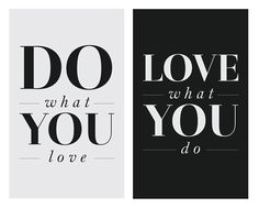 do and love