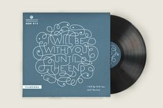 Vinyl Record Cover Design {lettering} // I will be with you until the end by Alexandra Turban