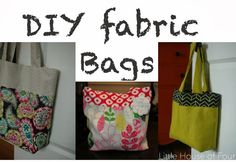 DIY} Fabric Bags... | Little House of Four: {DIY} Fabric Bags...