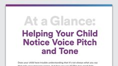At a Glance: Helping Your Child Notice Voice Pitch and Tone