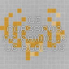 le classeur de famille - Le blog de