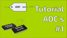 Tutorial ADC 1: Introducción